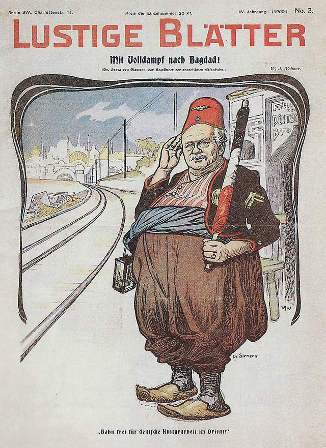 """Georg von Siemens als Bahnwärter der Bagdadbahn: Karikatur der """"Lustigen Blätter"""" von 1900 mit der Bildunterschrift """"Bahn frei für die deutsche Kulturarbeit im Orient!"""""""